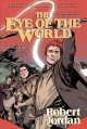 Go to record Robert Jordan's The wheel of time. The eye of the world. V...